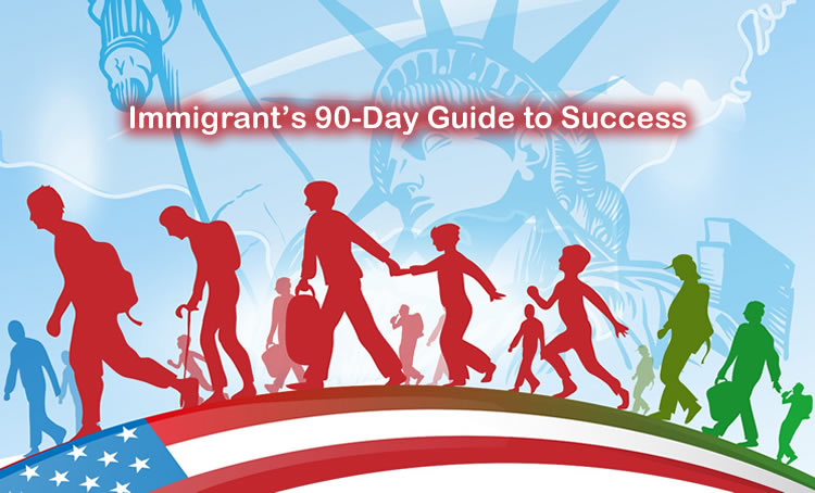 Immigrant's 90-Day Guide to Success Online Course