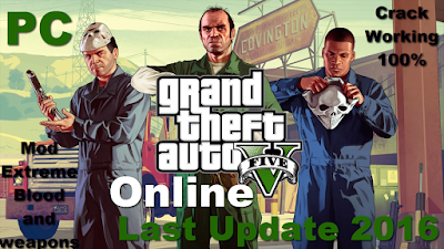 Play Grand Theft Auto V cracked Online On Pc – New Update 23/01/2016 – Dedicated Servers – Extreme Blood and weapons Mod – Play Online From Pc – Multiplayer Pc Game – Crack Online 2016 – 5 Mb - Working 100% .