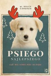 http://lubimyczytac.pl/ksiazka/4805332/psiego-najlepszego-byl-sobie-pies-na-swieta