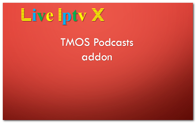 TMOS Podcasts addon