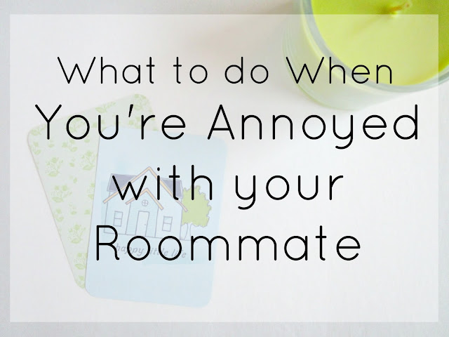What To Do When You're Annoyed With Your Roommate from Courtney's Little Things