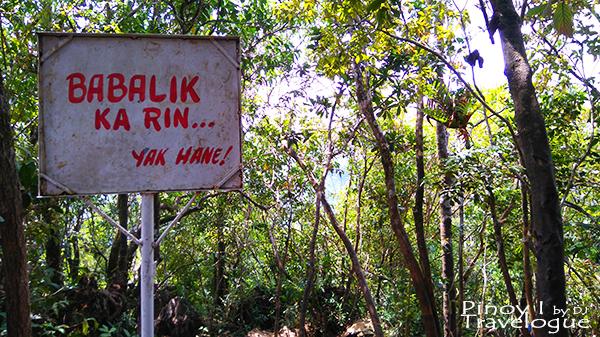 """Babalik ka rin, Yak hane!"" - signage at Mt. Daraitan"