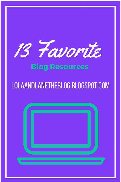 13 Favorite Blog Resources ~ Lola & Lane