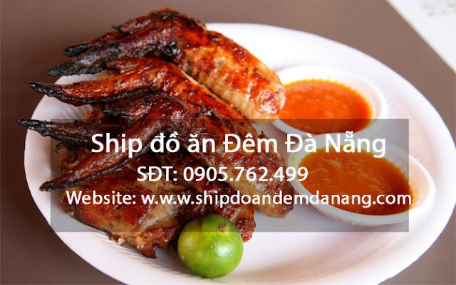 Cánh gà nướng - ship đò ăn Đêm Đà Nẵng
