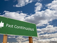 3 Perihal yang Perlu Dimengerti agar Mengenal Past Continuous Tense