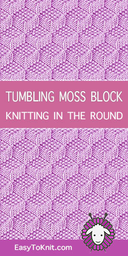 How to knit the Tumbling Moss Block stitch in the round