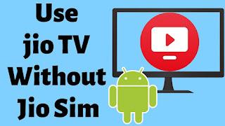 use jio tv without jio sim card hindi