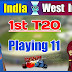 India vs West Indies 1st T20 Match 2018 | When , Where and How to Watch Match Online
