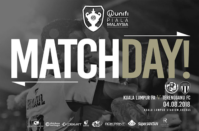 Live Streaming Kuala Lumpur vs Terengganu Piala Malaysia 4.8.2018