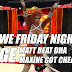 VWE Friday Night EDGE • BIG Matt Asadar Beat DHA • Maxine Got Cheated