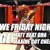 VWE Friday Night EDGE • BIG Matt Asadar Beat DHA • Maxine Got Cheated