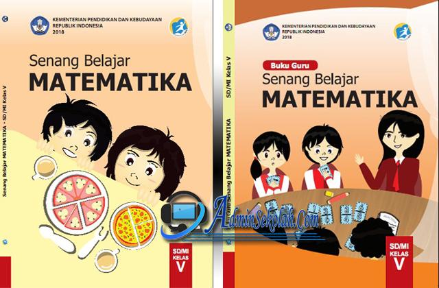 Silahkan download buku guru dan siswa kelas 2 tematik k13 sd/mi tema 1 s/d. Download Buku Matematika Kelas 5 Sd K13 Revisi 2018 Pdf Buku Guru Dan Buku Siswa Admin Sekolah