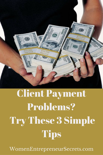 client payment problems? try these 3 simple tips