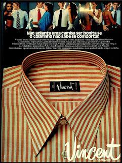 propaganda camisas Vincent anos 70; camisas decada de 70; moda masculina década de 70; moda anos 70; propaganda anos 70; história da década de 70; reclames anos 70; brazil in the 70s; Oswaldo Hernandez