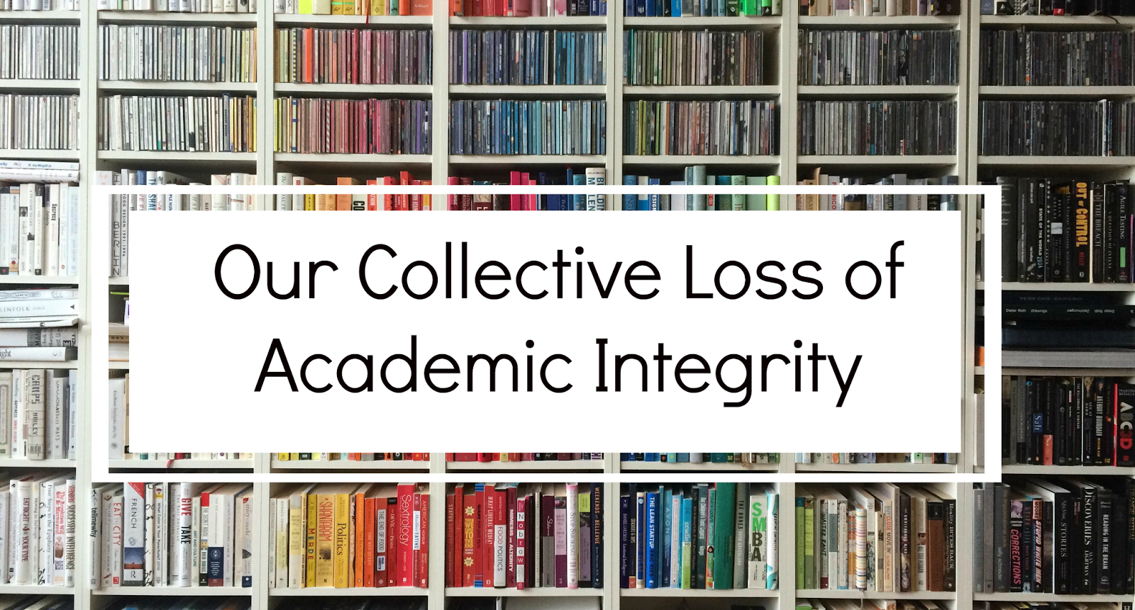 Our Collective Loss of Academic Integrity - Fringe Musings