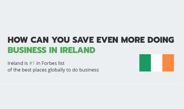 Irish Tax Heaven for Business: How Companies Save Up Money