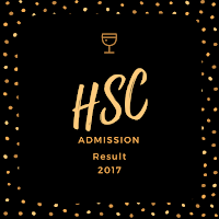 2017 HSC Admission Process and Result