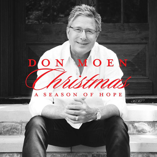 Don Moen - A Season of Hope 2012 English Christmas album Download