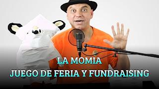 LA MOMIA  JUEGO DE FERIA Y FUNDRAISING