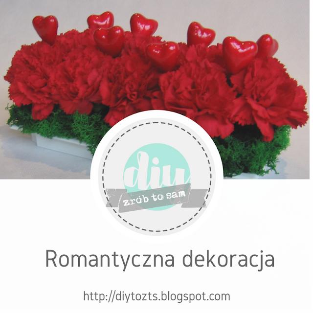 ProjectGallias dla D.I.Y. czyli zrób to sam: DIY: Romantyczna dekoracja