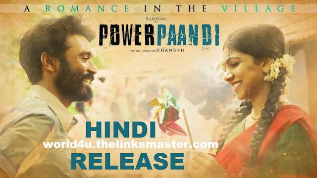 Pa Paandi (Power Pandi) 2017 Full Hindi Dubbed Movie - Power Pandi Hindi Releasing - Pa Paandi Movie In Hindi - Dhanush, Rajkiran