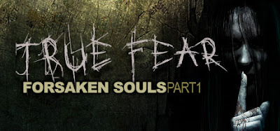 True Fear Forsaken Souls 1 Download