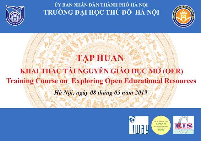 Tập huấn: Khai thác Tài nguyên Giáo dục Mở (OER) tại Trường Đại học Thủ đô Hà Nội
