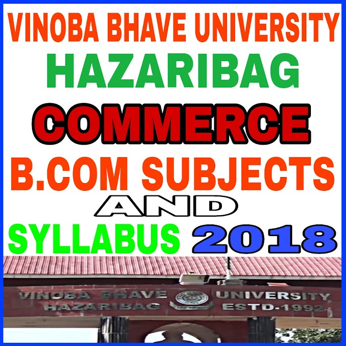 B.COM (HONS) SYLLABUS AND SUBJECT VBU-2018