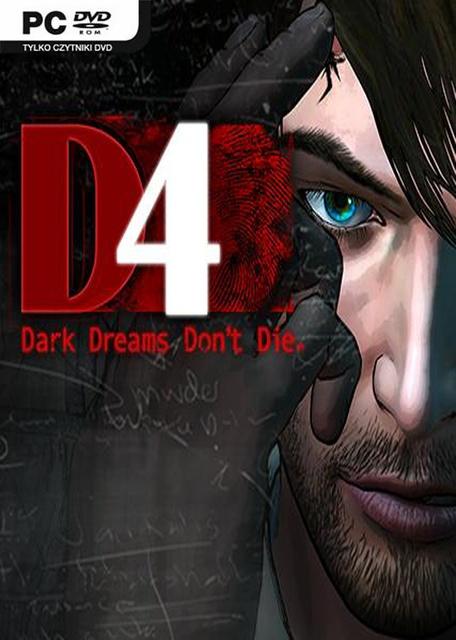 D4: Dark Dreams Don't Die