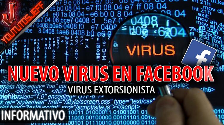 Un nuevo virus extorsionista de facebook se propaga por la red   2016