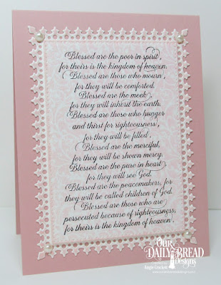 ODBD The Beatitudes, ODBD Chalkboard Vine Background, ODBD Custom Lavish Layers Dies, ODBD Custom Pierced Rectangles Dies, Card Designer Angie Crockett