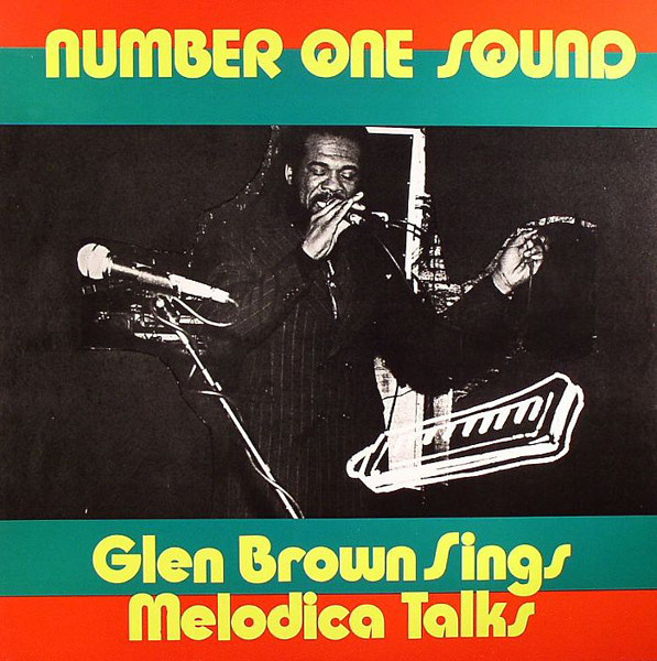 Glen Brown Sings Melodica Talks</join></artist></artists><title>Number One Sound
