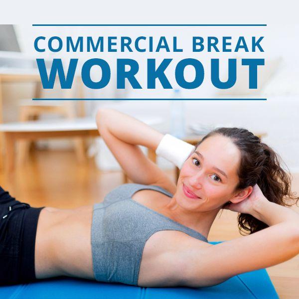 Commercial Break Workout