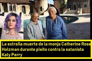 La misteriosa muerte ritual de una monja en pleno pleito contra la satanista Katy Perry #Katecon2006