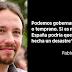 """Pablo Iglesias: """"No vamos a poder gobernar en España sin el PSOE ni ellos sin nosotros"""""""