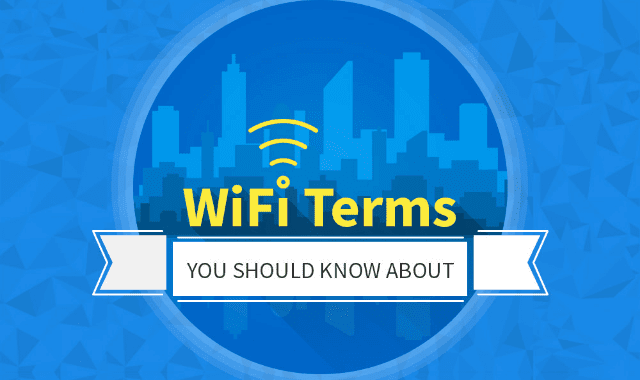 WiFi Terms You Should Know About