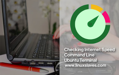 How to check Internet Speed via Terminal