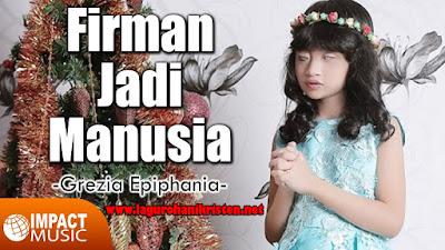 Firman Jadi Manusia - Grezia Epiphania