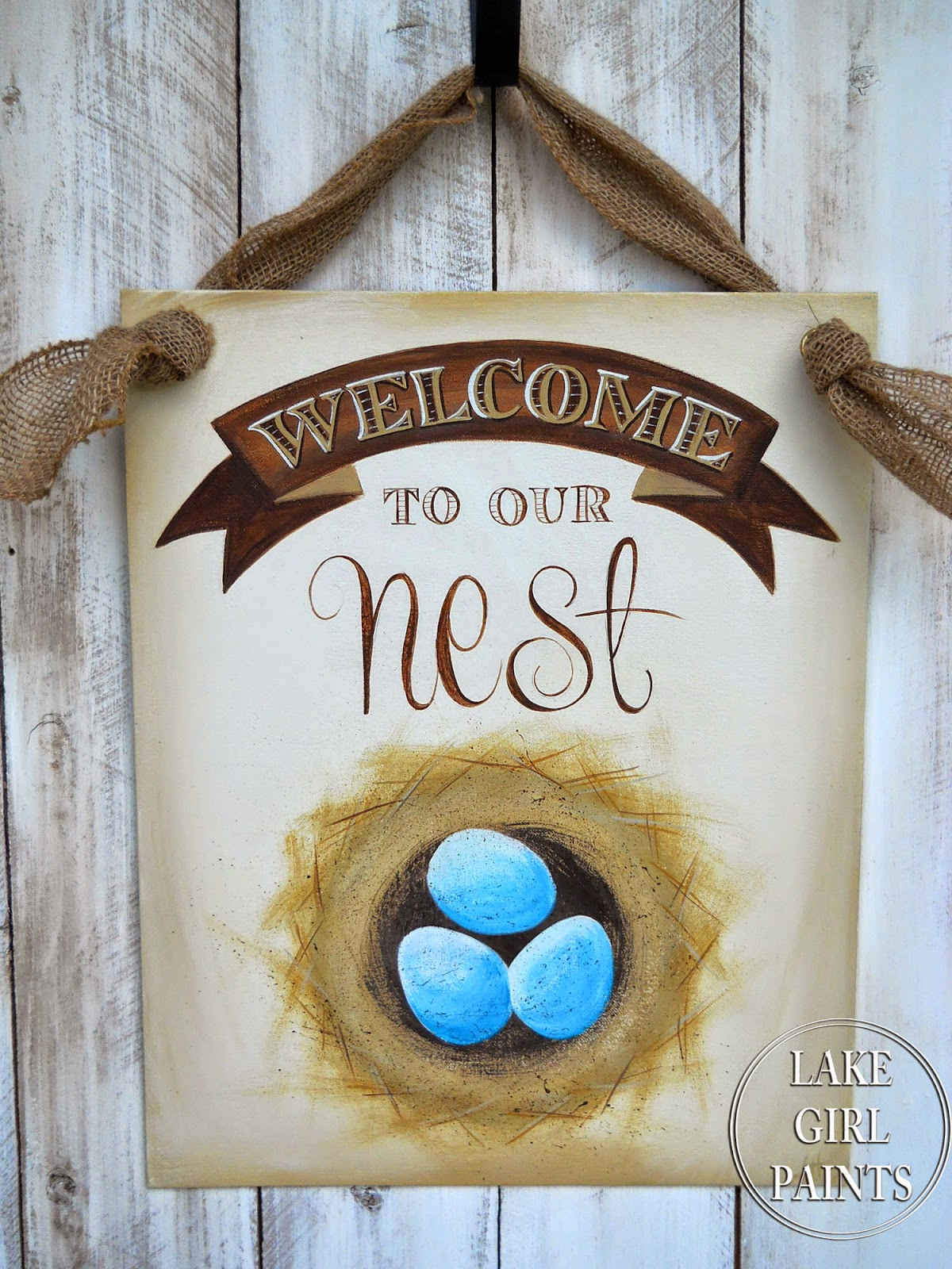 """Lake Girl Paints: """"Welcome to Our Nest"""" Sign"""