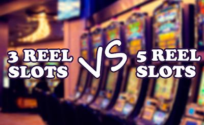 5 reel slots vs 3 reel slots