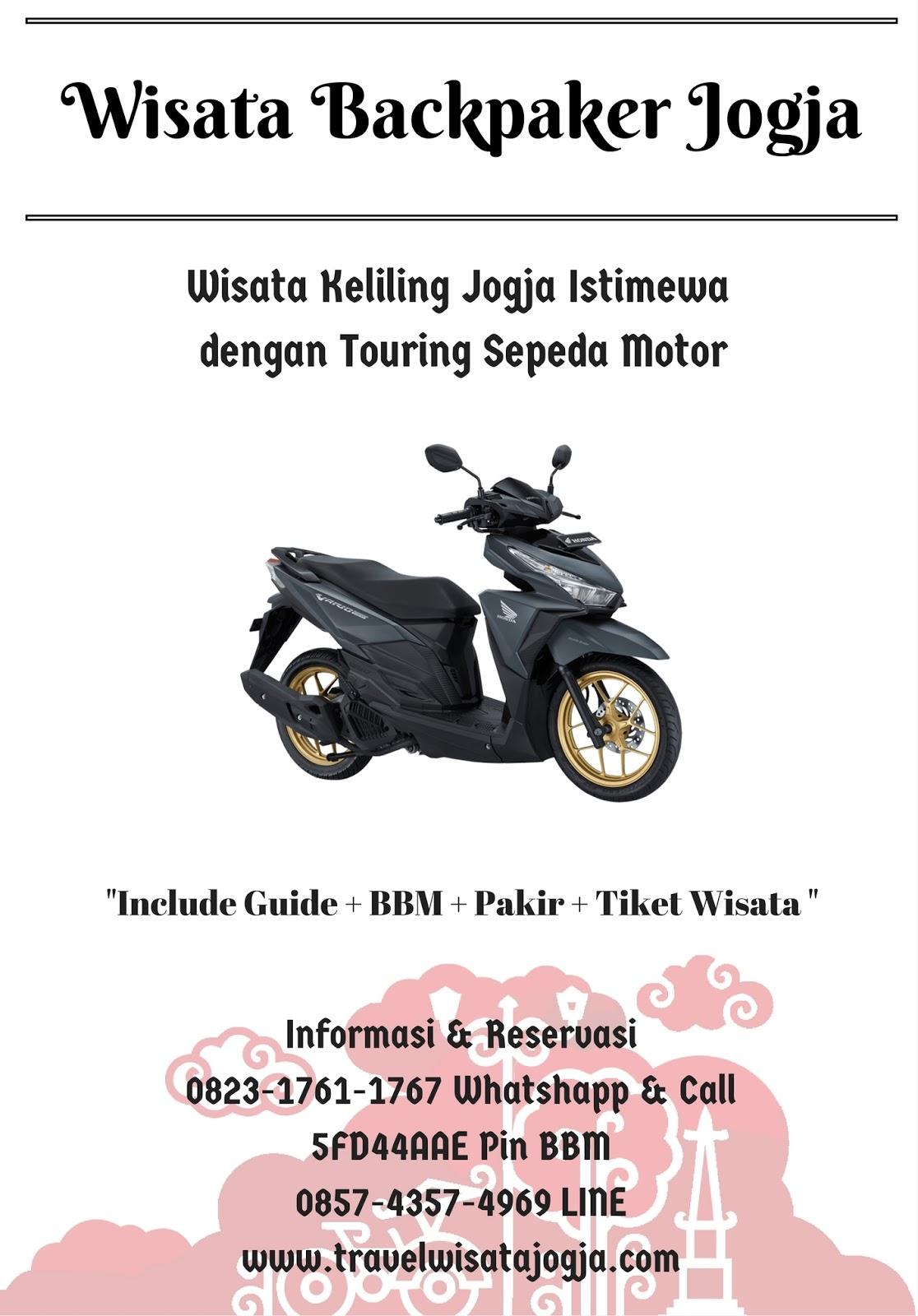Paket Wisata Backpaker || Wisata Touring dengan Sepeda Motor