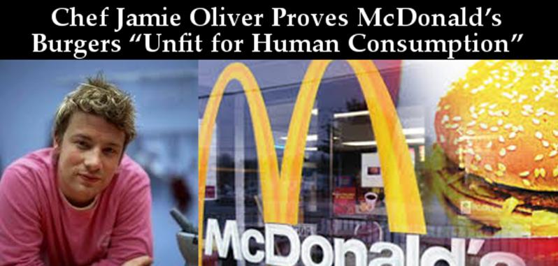 Hamburger Chef Jamie Oliver Proves McDonald's Burgers Unfit For Human Consumption