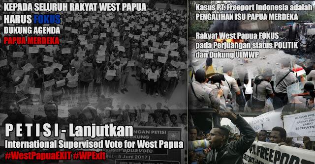 Kasus Freeport adalah Pengalihan Isu Papua Merdeka, Rakyat Papua Harus Fokus