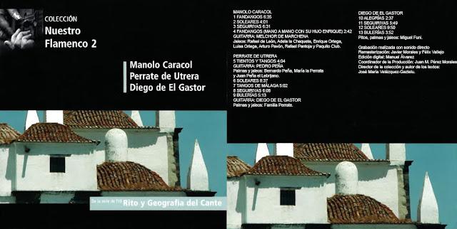 Perrate de Utrera  comparte el CD Con Manolo Caracol y Diego del Gastor en unas grabaciones extraidas de Rito y Geografía del Cante GRABACIONES HISTÓRICAS (2) RTVE 2004 CD