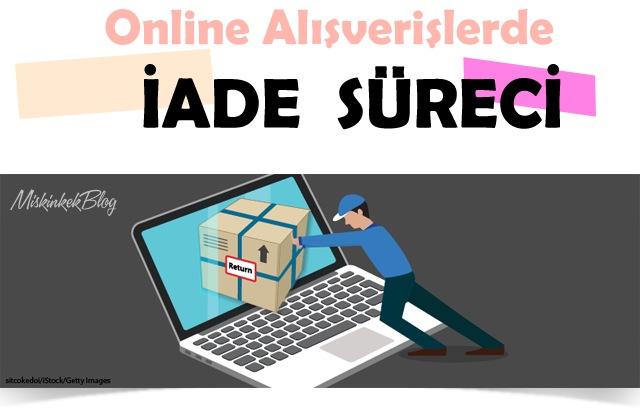 online-alisveris-iade-nasil-olmali