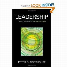Northouse leadership theory and practice 6th edition
