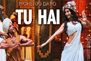 TU HAI - MOHENJO DARO - Hrithik Roshan & Pooja Hegde