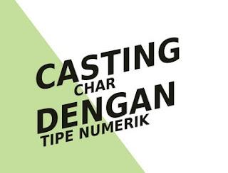 casting_char_dengan_tipe_numerik
