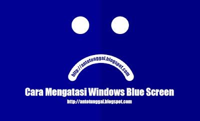 Penyebab dan Cara Mengatasi Blue Screen Windows