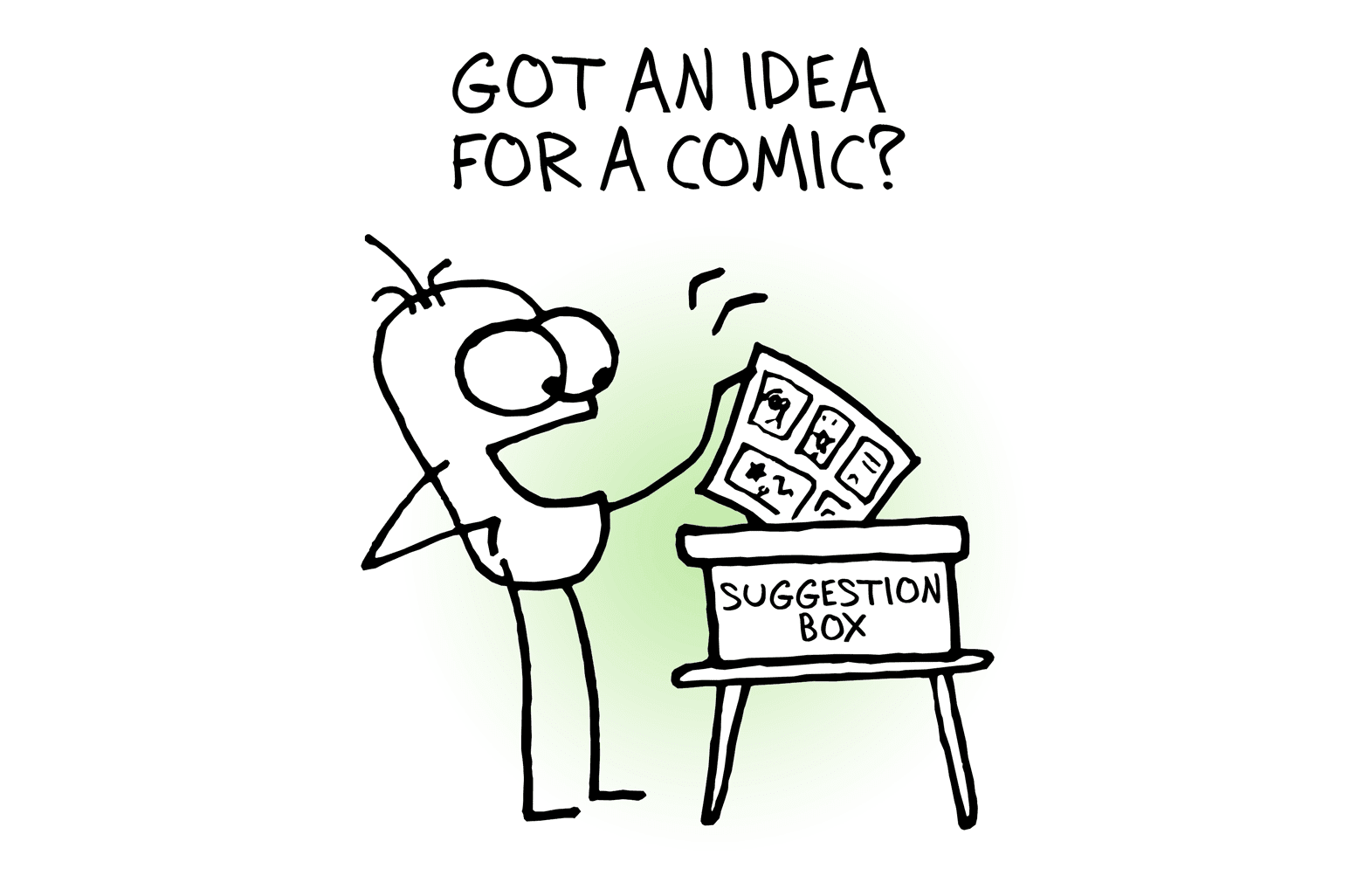 SUGGESTION BOX!
